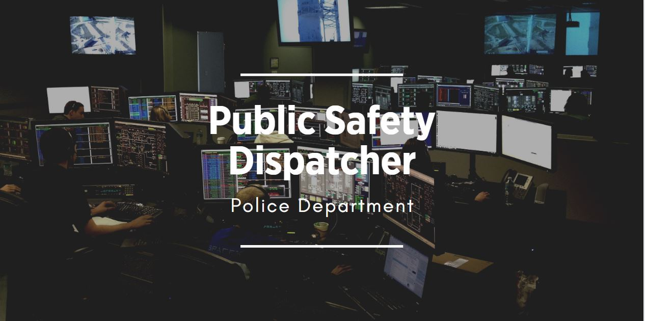 Public Safety Dispatcher Position